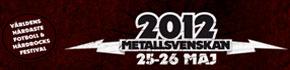 Metallsvenskan Festival, Sweden